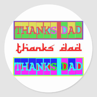 "Many ways to say ""Thanks Dad"": by Naveen Classic Round Sticker"