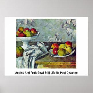 Manzanas y de fruta todavía del cuenco vida de Pau Poster