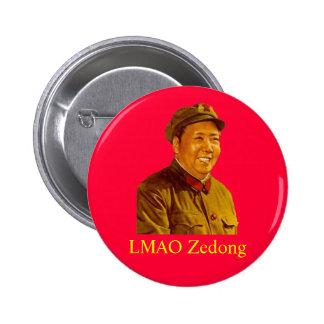 mao, LMAO Zedong Pinback Button