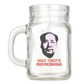 Mao That's Refreshing Mason Jar