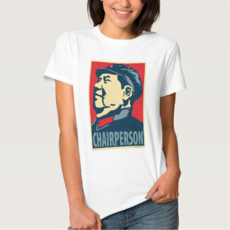 Mao Tse-Tung - Chairperson: OHP Ladies Top T Shirts