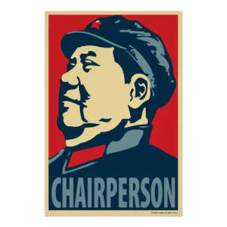 Mao Tse-Tung - Chairperson: OHP Poster