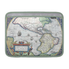 Map Of Americas New World 1570 Sleeve For Macbook Air at Zazzle