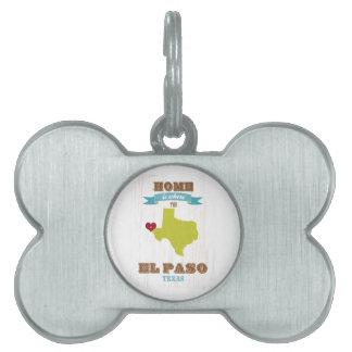 Mapa de El Paso, Tejas - casero es donde está el c Placa De Nombre De Mascota