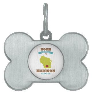 Mapa de Madison, Wisconsin - casero está donde el  Placa De Mascota