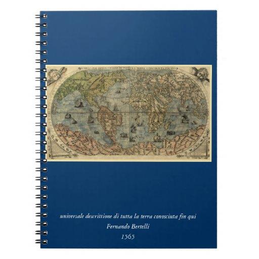 Mapa del mundo 1565 de Ferando Berteli (Fernando B Libretas Espirales
