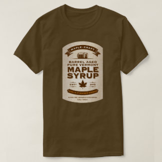 Maple Craft Bourbon Barrel Aged Maple Syrup Label T-Shirt