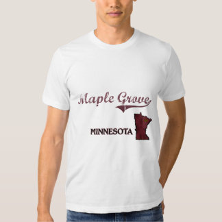 Maple Grove Minnesota City Classic Shirts