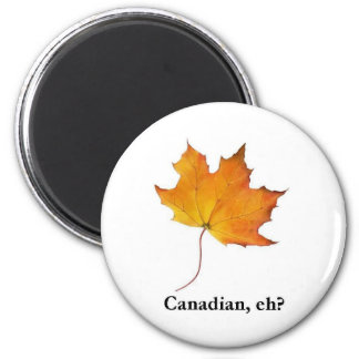 maple leaf Canadian, eh? 2 Inch Round Magnet