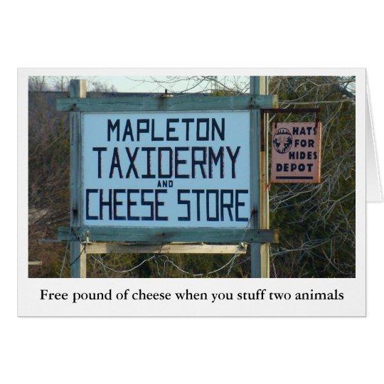 mapleton taxidermy & cheese shop card