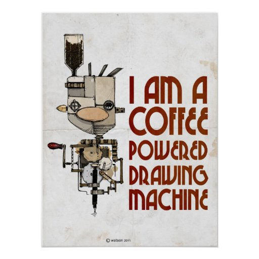 Máquina accionada café posters