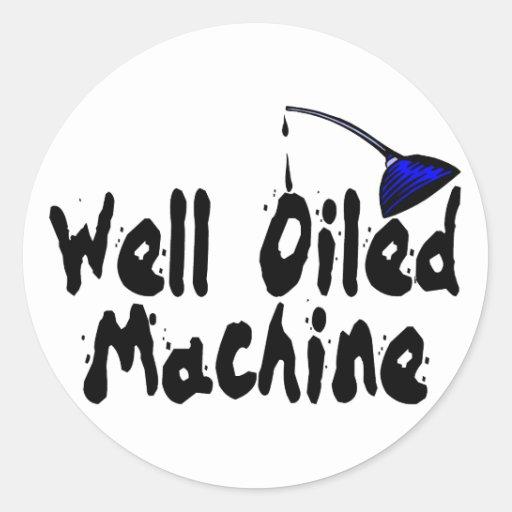 Máquina bien engrasada pegatina redonda