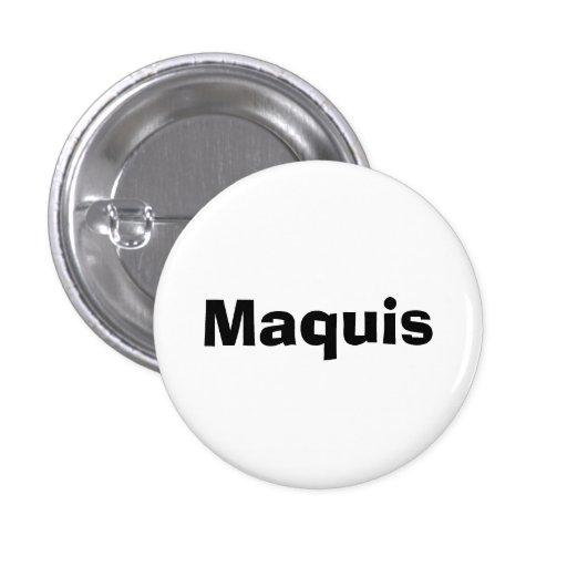 Maquis Pinback Buttons