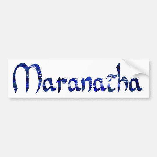 Maranatha Effet bleu Bumper Sticker