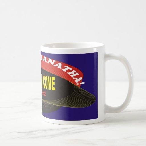 Maranatha! Mug