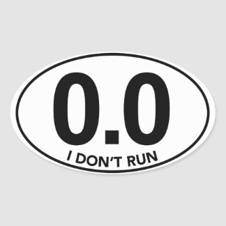 Marathon 0.0 I Don't Run Oval Sticker