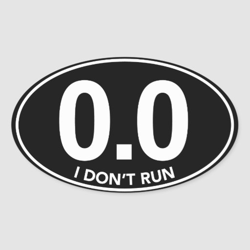 Marathon 0.0 I Don't Run Oval Sticker (Black)