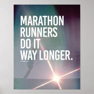 Marathon Runners do it way longer -   Running Fitn Poster