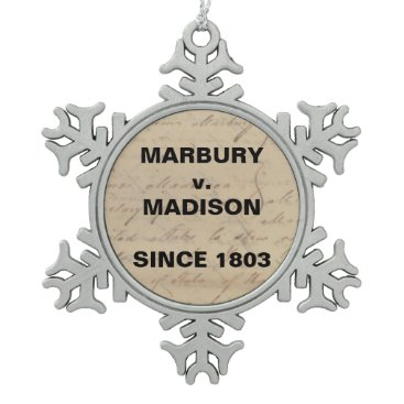 Lawyer Themed Marbury Madison Checks and Balances Snowflake Snowflake Pewter Christmas Ornament