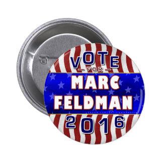 Marc Feldman President 2016 Election Libertarian Pinback Button