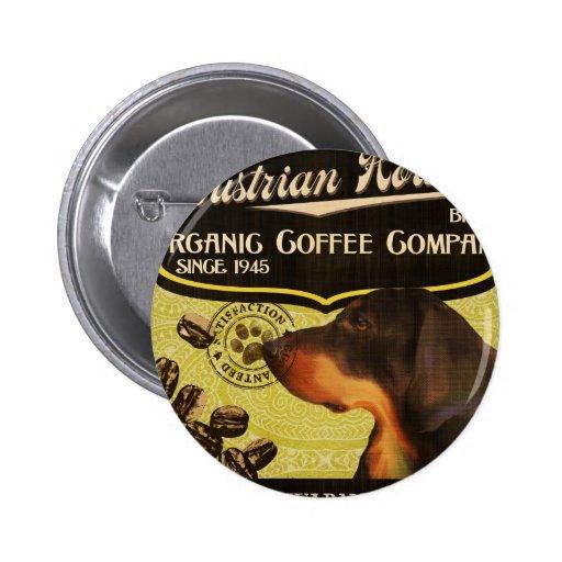 Marca austríaca del perro - Organic Coffee Company Pin