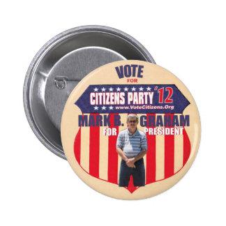 Marca B. Graham presidente 2012 del voto Pin Redondo 5 Cm