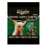 Marca de la chihuahua - Organic Coffee Company Tarjeta Postal
