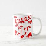 Marcado con una cicatriz para la vida taza de café