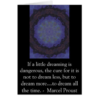 Marcel Proust quote about dreamers and dreaming Card