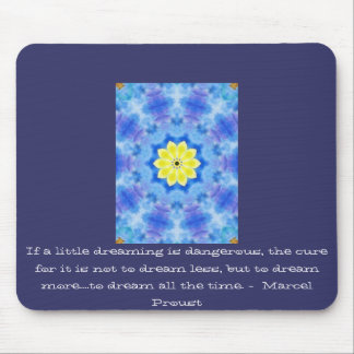 Marcel Proust quote about dreamers and dreaming Mouse Pad