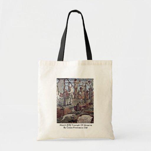 March [05]-Triumph Of Minerva Bags