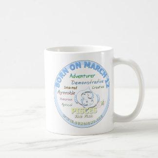 March 12th Birthday - Pisces Coffee Mug