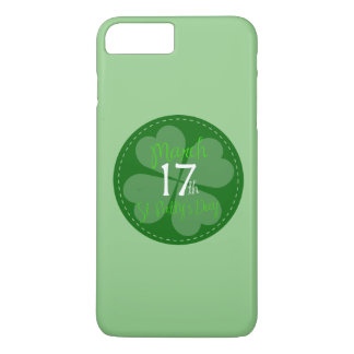 March 17th St. Patty's Day Celebration iPhone 8 Plus/7 Plus Case