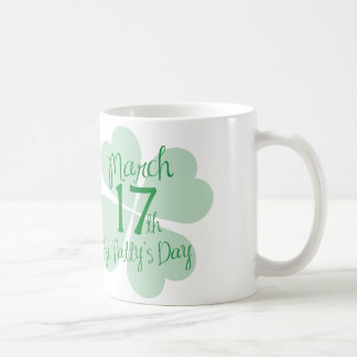 March 17th St. Patty's Day Coffee Mug