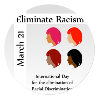 March 21 eliminate racism day card