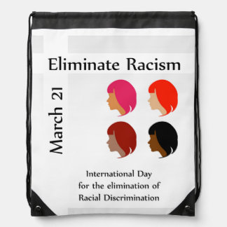March 21 eliminate racism day drawstring bag