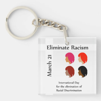 March 21 eliminate racism day keychain