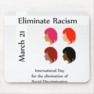 March 21 eliminate racism day mouse pad