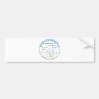 March 6th Birthday - Pisces Bumper Sticker