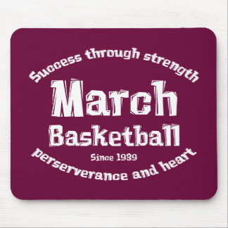 March Basketball Gifts Mouse Pad