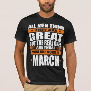 March Birthday T Shirt