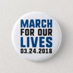 """March For Our Lives Button<br><div class=""""desc"""">March For Our Lives - March For Our Lives March 24,  2018 Washington DC</div>"""