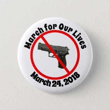 Lawyer Themed March For Our Lives March 24, 2018 Gun Laws Button