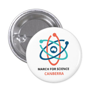 March for Science - Canberra - Pinback Button