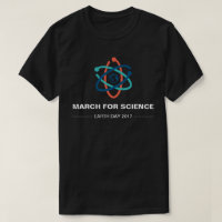 March For Science Earth Day 2017 T-Shirt