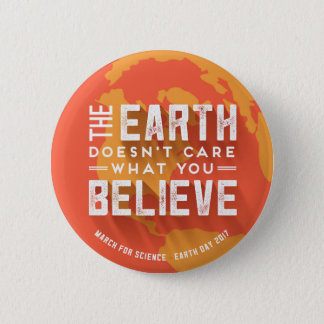 March For Science Earth Day Global Warming Button