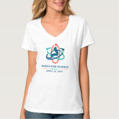 March For Science: San Diego - White Women's Vneck T-shirt at Zazzle