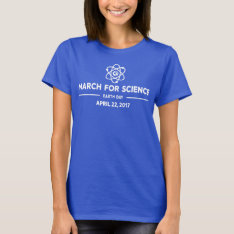 March For Science White Lettering Women's T-shirt at Zazzle