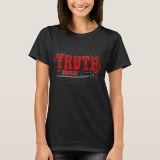 March for Truth - It Really Matters Tee Shirts
