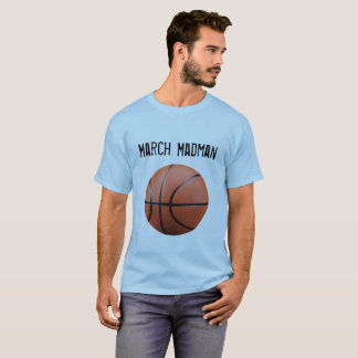 March Madman T-Shirt